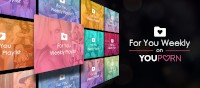 """YouPorn Launches """"For You Weekly,"""" Custom Personalized Collections with Guest Playlists"""