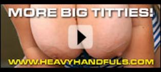Heavy Handfuls