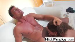 Nick fucks a hot...