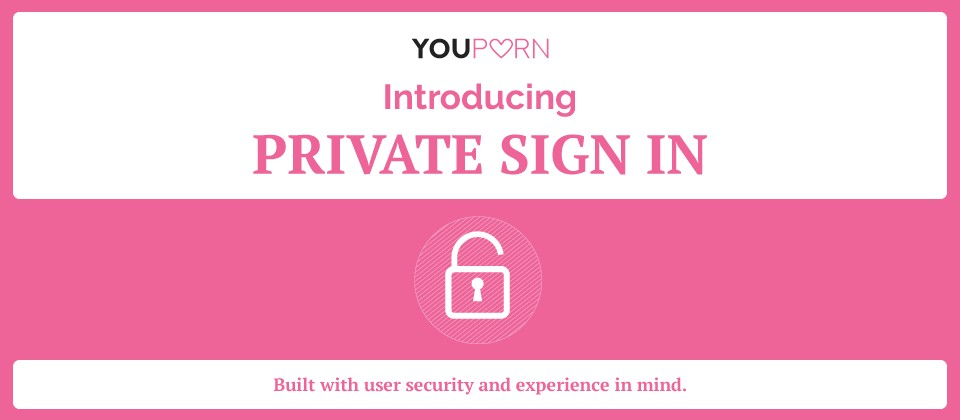 YouPorn Upgrades Platform with New Private Sign-In and Light Theme Features