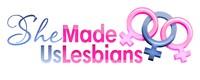 She Made Us Lesbians