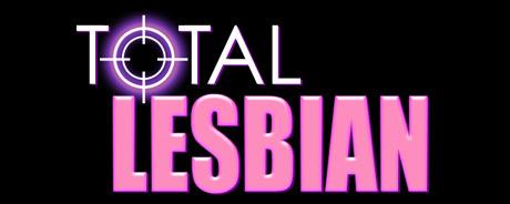 Total Lesbian