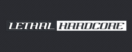 Lethal Hardcore