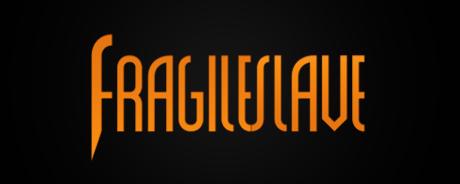 Fragile Slave