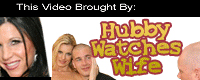 Hubby Watches Wife